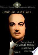 Correspondencia de Jorge Carrera Andrade con intelectuales de lengua francesa