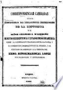 Correspondencias cambiadas entre el Ministerio dr [i.e. de] Relaciones Esteriores de la República y el señor Charles A. Washburn, ministro residente de los Estados Unidos de América