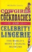 Cowgirls, Cockroaches and Celebrity Lingerie