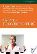 Crea tu proyecto Tube