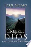 Creerle a Dios (Believing God Spanish)