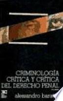 Criminología crítica y crítica del derecho penal