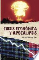 Crisis económica y apocalipsis