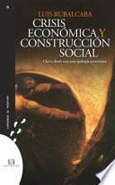 Crisis económica y construcción social