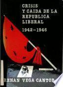 Crisis y caída de la república liberal