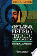 Cristianismo, Historia y textualidad, Vol.II