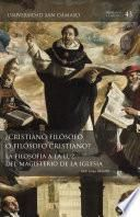 ¿Cristiano filósofo o filósofo cristiano?