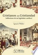 Cristianos sin Cristiandad