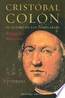 Cristóbal Colón, el último de los templarios