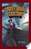 Cristobal Colon y el viaje de 1492 / Christopher Columbus and the Voyage of 1492
