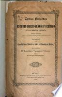 Crítica fiolsófica; ó, Estudio bibliográfico y crítico de las obras de filosofía, escritas, traducidas ó publicadas en México desde el siglo XVI hasta nuestros días