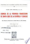 Crónica de la Provincia Franciscana de Santa Cruz de la Española y Caracas
