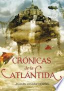 Crónicas de la Atlántida (Crónicas de la Atlántida 1)
