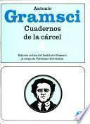 Cuadernos de la carcel / Prison Notebooks