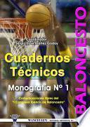 Cuadernos Técnicos Baloncesto Monografía Nº 1