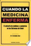 Cuando la medicina enferma