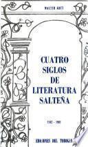 Cuatro siglos de literatura salteña