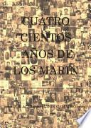 Cuatrocientos años de los Marín