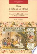 Cuba, la perla de las Antillas