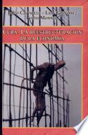 Cuba, la reestructuración de la economía