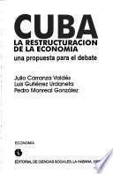 Cuba, la restructuración de la economía