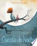 Cuento de noche (A Night Time Story)