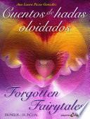 Cuentos de hadas olvidados. Forgotten Fairytales