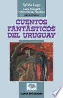 Cuentos fantásticos del Uruguay