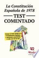 Cuestionario tipo test comentado sobre la Constitución Española de 1978