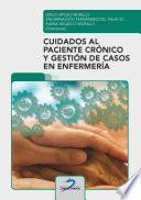 Cuidados al paciente crónico y gestión de casos enenfermería