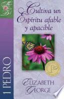 Cultiva un Espíritu Afable y Apacible