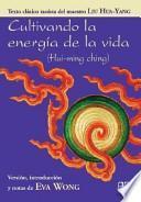 Cultivando la energía de la vida
