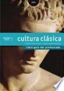 Cultura Clásica 2o Ciclo ESO. Libro guía del profesorado. Contiene disquette con proyecto curricular