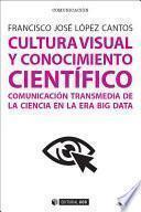 Cultura visual y conocimiento científico