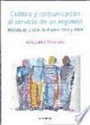 Cultura y comunicación al servicio de un régimen