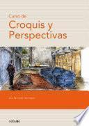 Curso De Croquis Y Perspectiva/ Course of Sketch and Perspective