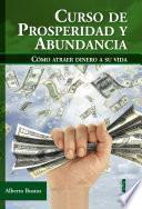 Curso de prosperidad y abundancia. Cómo atraer dinero a su vida