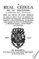 D. Antonio de Alos y de Rius ... Por quanto el Rey ... se sirvió prohibir el cazar del todo en ellos, desde el primero dia de marzo, hasta el primero de agosto de cada un año, y à todo genero de personas el uso de la escopeta en caza, durante el tiempo de la veda y el de los galgos ...