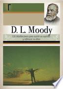 D. L. Moody - 120 Meditaciones (D. L. Moody - 120 Meditations)