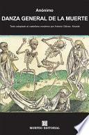 Danza General de la Muerte (texto adaptado al castellano moderno por Antonio Gálvez Alcaide)