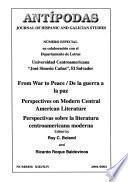 De la Guerra a la Paz, Perspectivas Sobre la Literatura Centroamericana Moderna