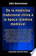 De la medicina tradicional china a la época islámica medieval