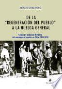 De la regeneración del pueblo a la huelga general