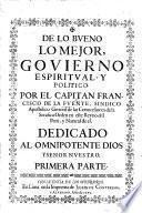 De lo bueno lo mejor, govierno espiritual, y politico