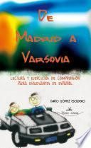 De Madrid a Varsovia