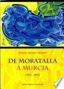 De Moratalla a Murcia