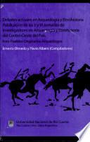 Debates actuales en arqueología y etnohistoria
