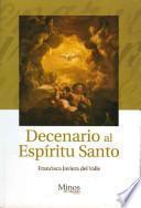 Decenario al Espiritu Santo/ Holy Spirit Decenary