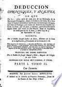 Deduccion Chronologica, Y Analitica, En Que Por la succesiva serie de cada uno de los Reynados de la Monarquia Portuguesa, ... en consequencia de la justa, a sabia Ley de 3 de Septiembre de 1759