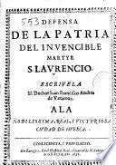 Defensa de la patria del invencible martyr S. Laurencio